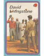 David Livingstone (angol) - L. Du Garde Peach
