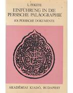 Einführung in die Persische Paläographie - L. Fekete