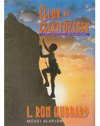 Célok és Célkitűzések - L. Ron Hubbard