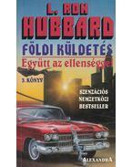 Együtt az ellenséggel - L. Ron Hubbard