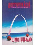 Kommunikáció - L. Ron Hubbard
