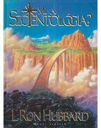 Mi a szcientológia? - L. Ron Hubbard