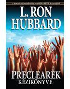 Preclearek kézikönyve - L. Ron Hubbard