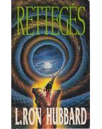 Rettegés - L. Ron Hubbard
