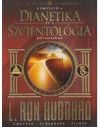 Útmutató a dianetika és a szcientológia anyagaihoz - L. Ron Hubbard