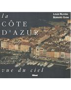 La Cote d'Azur - Louis Nucéra, Bernard Giani