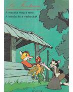 A macska meg a róka / A teknős és a vadkacsák - Elvy Ross, Jean De La Fontaine