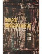 Nyilasok, nemzetiszocialisták (1935-1944) - Lackó Miklós