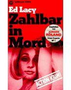 Zahlbar in Mord - Lacy, Ed