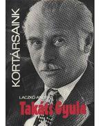 Takáts Gyula - Laczkó András