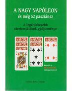 A nagy Napóleon és még 52 pasziánsz - Ladányi Lóránt