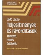Teljesítmények és ráfordítások - Ladó László