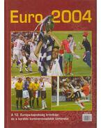 Euro 2004 - Ládonyi László, Margay Sándor