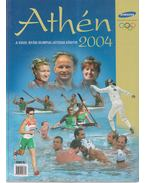 Athén 2004 - Ládonyi László (szerk.)