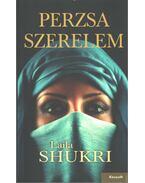 Perzsa szerelem - Laila Shukri