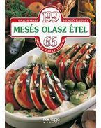 199 mesés olasz étel - Lajos Mari