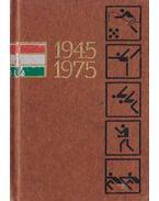 Három évtized sportja 1945-1975 (mini) - Lakatos György, Kutas István