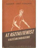 Az asztalitenisz edzésrendszere - Lakatos György, Sidó Ferenc, Várkonyi László