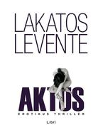 Aktus - Lakatos Levente