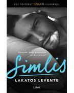 Simlis - Egy történet a Szigor világából - Lakatos Levente