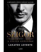 Szigor I. - Lakatos Levente