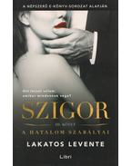 Szigor III. - Lakatos Levente
