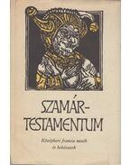Szamártestamentum (dedikált) - Lakits Pál (szerk.)