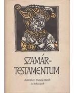 Szamártestamentum - Lakits Pál (szerk.)