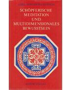 Schöpferische Meditation und Multidimensionales Bewusstsein - Lama Anagarika Govinda