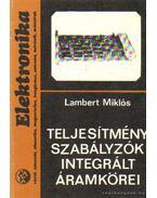 Teljesítményszabályzók integrált áramkörei - Lambert Miklós