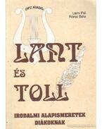 Lant és toll - Lami Pál, Rónai Béla