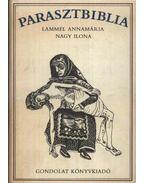 Parasztbiblia - Lammel Annamária, Nagy Ilona