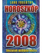 Horoszkóp 2008 - Lang Fogerthy