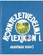 Környezetvédelmi lexikon I-II. - Láng István