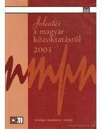 Jelentés a magyar közoktatásról 2003 - Lannert Judit (szerk.), Halász Gábor
