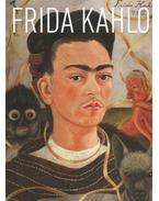 Frida Kahlo - Lantos Adriána