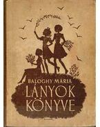 Lányok könyve - Baloghy Mária