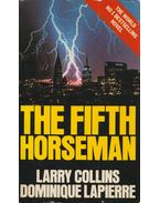 The Fifth Horseman - Larry Collins, Dominique Lapierre
