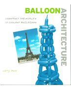 Balloon Architecture - Larry Moss