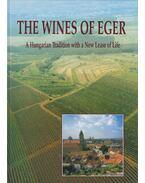 The Wines of Eger - László Csizmadia, Károly Szelényi