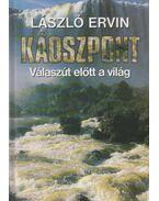 Káoszpont - László Ervin
