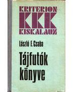 Tájfutók könyve - László F. Csaba