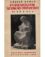 Forradalmak az ujkori művészetben - László Gyula