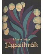 Jégszikrák - László Lajos