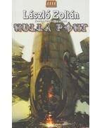 Nulla pont - László Zoltán