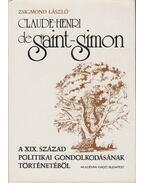 Claude-Henri de Saint-Simon - László Zsigmond