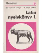 Latin nyelvkönyv I-IV. - Nagy Ferenc, N. HORVÁTH MARGIT