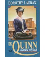 Dr. Quinn - Hivatása orvosnő - Laudan, Dorothy