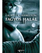 Fagyos halál - Laurell K. Hamilton