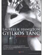Gyilkos tánc - Laurell K. Hamilton
